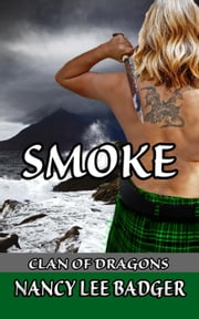 Smoke - Clan of Dragons, #2 ebook by Nancy Lee Badger