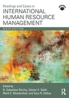 Readings and Cases in International Human Resource Management ebook by B. Sebastian Reiche, Günter K. Stahl, Mark E. Mendenhall,...
