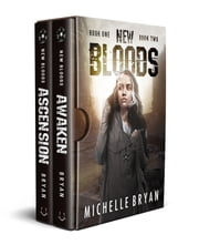 New Bloods, Books 1 & 2 - Awaken, Ascension ebook by Michelle Bryan