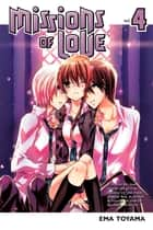 Missions of Love - Volume 4 ebook by Ema Toyama