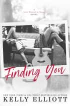 Finding You - Love Wanted in Texas, #4 ebook by
