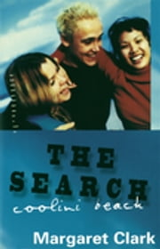 The Search - Coolini Beach 1 ebook by Margaret Clark