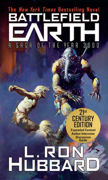 Battlefield Earth - A Saga of the Year 3000 ebook by L. Ron Hubbard
