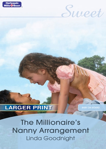 The Millionaire's Nanny Arrangement ebook by Linda Goodnight