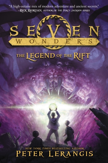 Seven Wonders Book 5: The Legend of the Rift ebook by Peter Lerangis
