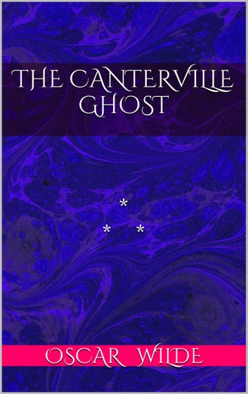 The Cantervillle Ghost ebook by Oscar Wilde