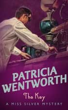 The Key ebook by Patricia Wentworth