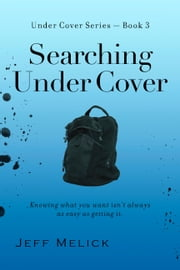 Searching Under Cover ebook by Jeff Melick