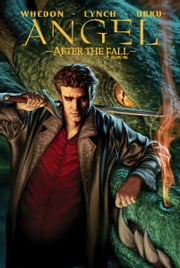 Angel: After The Fall Vol.1 ebook by Whedon, Joss; Lynch, Brian; Urru, Franco