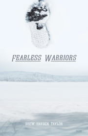 Fearless Warriors ebook by Drew Hayden Taylor