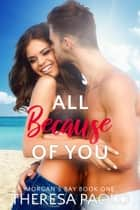 All Because of You ebook by