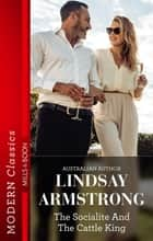 The Socialite And The Cattle King ebook by LINDSAY ARMSTRONG