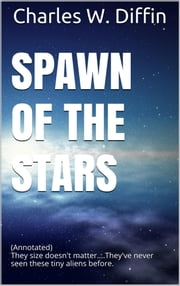 Spawn of the Stars ebook by Charles W. Diffin