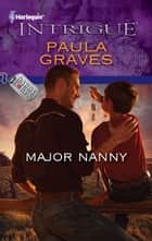Major Nanny ebook by Paula Graves