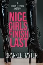 Nice Girls Finish Last ebooks by Sparkle Hayter