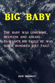 Big Baby ebook by Jack Sharkey