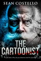 The Cartoonist ebook by Sean Costello