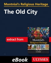 Montréal's Religious Heritage: The Old City ebook by Siham Jamaa