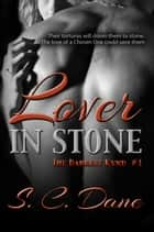 Lover In Stone ebook by S. C. Dane