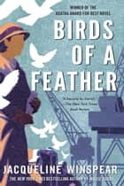 Birds of a Feather ebook by Jacqueline Winspear