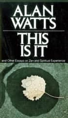 This Is It ebook by Alan W. Watts