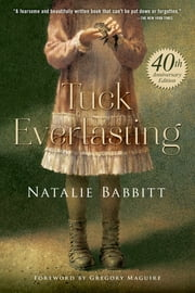 Tuck Everlasting ebook by Kobo.Web.Store.Products.Fields.ContributorFieldViewModel