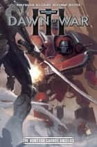 Warhammer Dawn of War III #3 ebook by Ryan O'Sullivan, Daniel Indro, Kevin Enhart