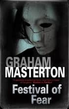 Festival of Fear ebook by Graham Masterton