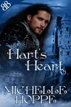 Hart's Heart - BDSM D/s Medieval Historical Romance ebook by Michelle Hoppe