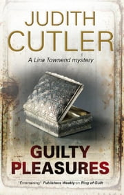 Guilty Pleasures ebook by Judith Cutler