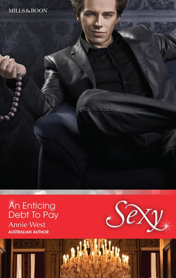 An Enticing Debt To Pay ebook by Annie West