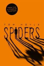 Spiders ebook by Tom Hoyle