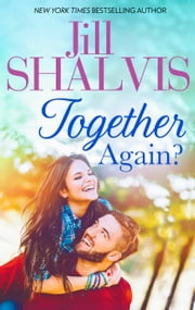 Together Again? ebook by Jill Shalvis