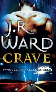 Crave - Number 2 in series ebook by J. R. Ward