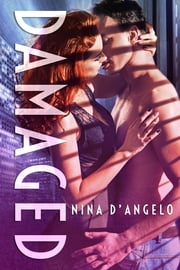 Damaged ebook by Nina D'Angelo