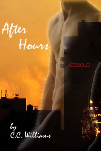 After Hours ebook by C.C. Williams