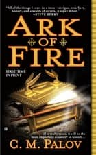 Ark of Fire ebook by C.M. Palov