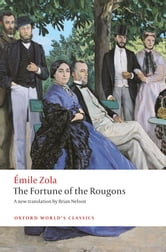The Fortune of the Rougons ebook by Émile Zola