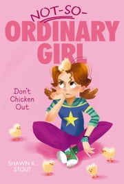 Don't Chicken Out ebook by Shawn K. Stout,Victoria Ying