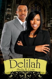 Delilah ebook by Shelia M. Goss