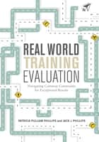 Real World Training Evaluation ebook by Patricia Pulliam Phillips, Jack J. Phillips