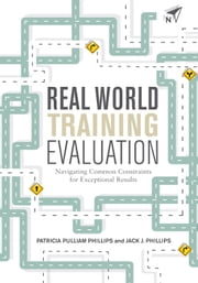 Real World Training Evaluation ebook by Patricia Pulliam Phillips,Jack J. Phillips