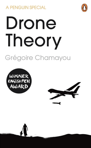 Drone Theory ebook by Grégoire Chamayou