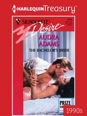 The Bachelor's Bride eBook by Audra Adams