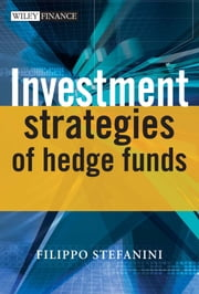 Investment Strategies of Hedge Funds ebook by Filippo Stefanini