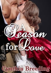 A Season for Love ebook by Cynthia Breeding