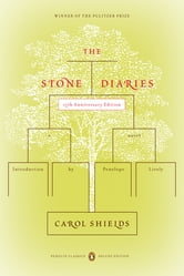 The Stone Diaries - (Penguin Classics Deluxe Edition) ebook by Carol Shields