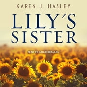 Lily's Sister audiobook by Karen J. Hasley