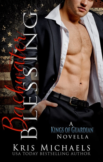 A Backwater Blessing - A Guardian Security and Heart's Desire Crossover Novella ebook by Kris Michaels