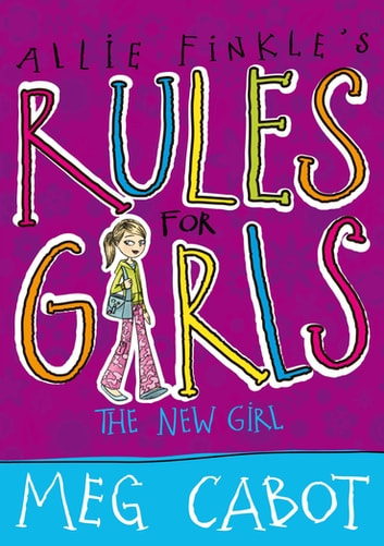 The New Girl: Allie Finkle's Rules for Girls 2 ebook by Meg Cabot